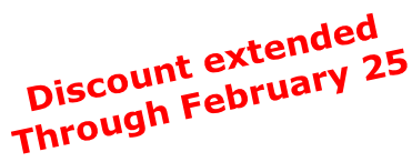 Discount extended  Through February 25